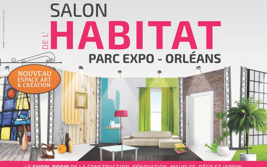 Salon de l'Habitat Orléans 2014 !